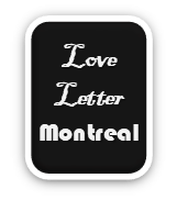 Love Letter to Montreal